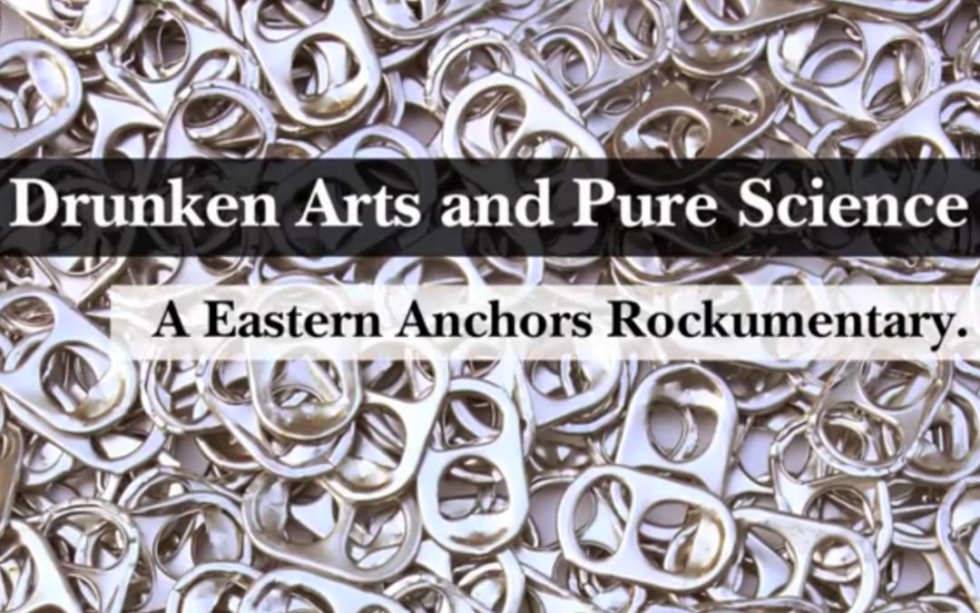Eastern Anchors Rockumentary